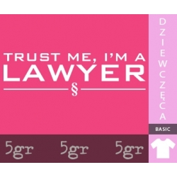 TRUST ME I'M A LAWYER