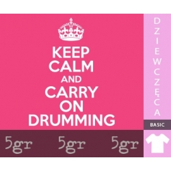KEEP CALM AND CARRY ON DRUMMING