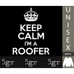 KEEP CALM I'M A ROOFER