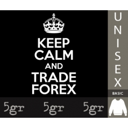 KEEP CALM AND TRADE FOREX