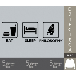 EAT SLEEP PHILOSOPHY