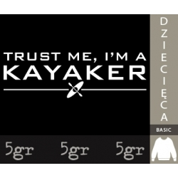 TRUST ME I'M A KAYAKER