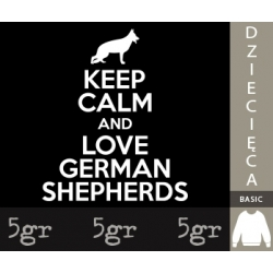 KEEP CALM AND LOVE GERMAN SHEPHERDS