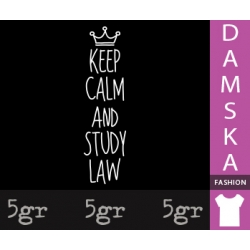 KEEP CALM AND STUDY LAW