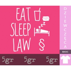 EAT SLEEP LAW