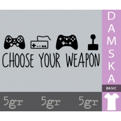 CHOOSE YOUR WEAPON GAME