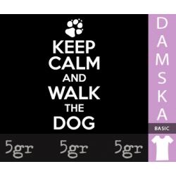 KEEP CALM AND WALK THE DOG