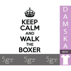 KEEP CALM AND WALK THE BOXER