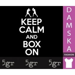 KEEP CALM AND BOX ON