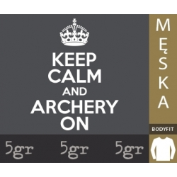 KEEP CALM AND ARCHERY ON