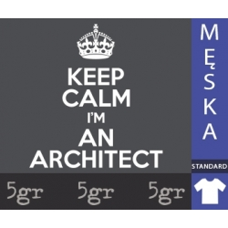 KEEP CALM I'M AN ARCHITECT