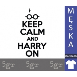KEEP CALM AND HARRY ON