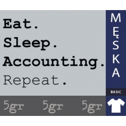EAT SLEEP ACCOUNTING REPEAT