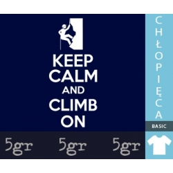 KEEP CALM AND CLIMB ON