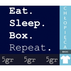 EAT SLEEP BOX REPEAT