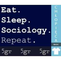 EAT SLEEP SOCIOLOGY REPEAT